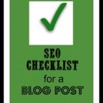 Blog Post Seo Checklist Made Simple!
