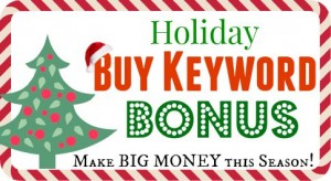 Holiday Buy Keyword Bonus