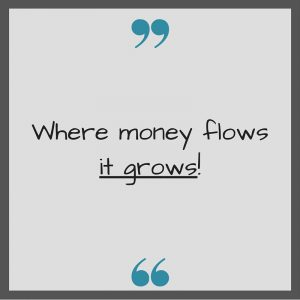 where money flows it grows