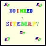 Do I Need a Sitemap?
