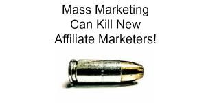 how mass marketing