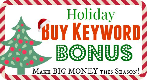 Holiday Buy Keyword Bonus