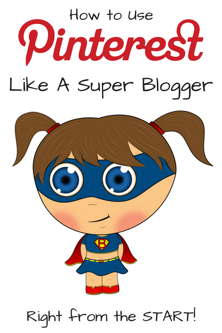 Basic Building Blocks for a Blogger on Pinterest