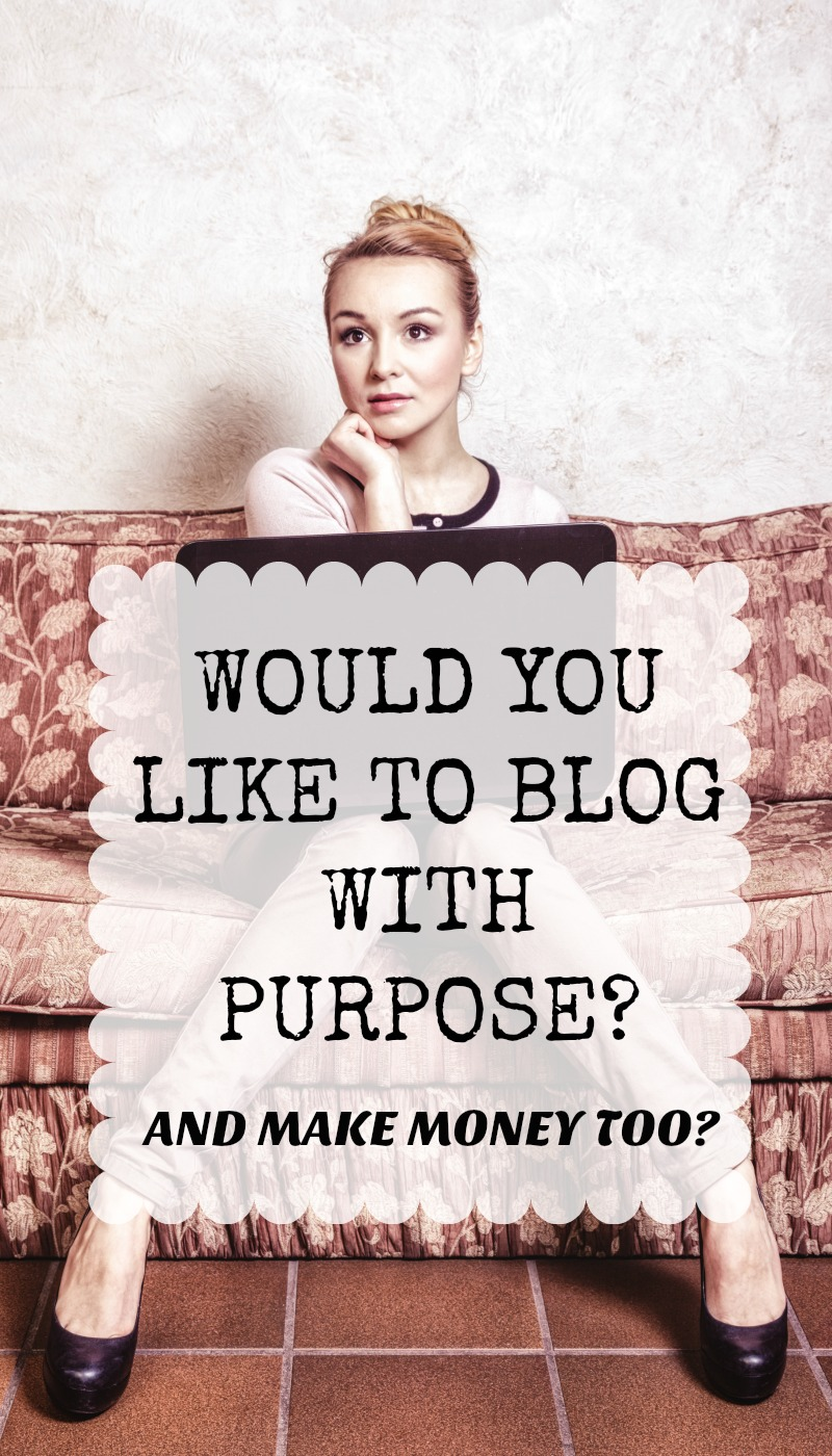 Do You Want to Blog with Purpose?